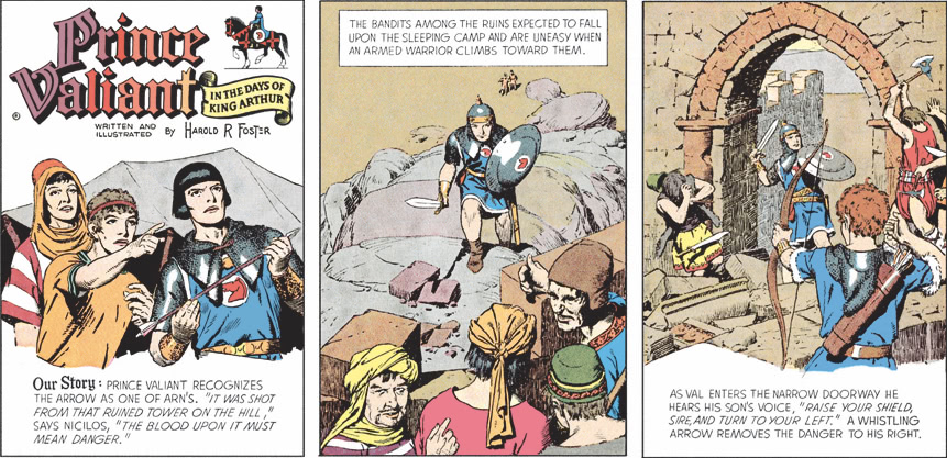 "Our story: Prince Valiant recognizes the arrow as one of Arn's. ""It was shot from that ruined tower on the hill,"" says Nicilos, ""the blood upon it must mean danger."""